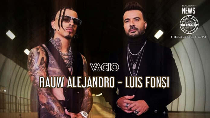 Luis Fonsi, Rauw Alejandro - Vacio (2021 Latin Urban official video)