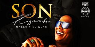 Maelo y su Klan - Son Kizomba (2021 salsa official video)