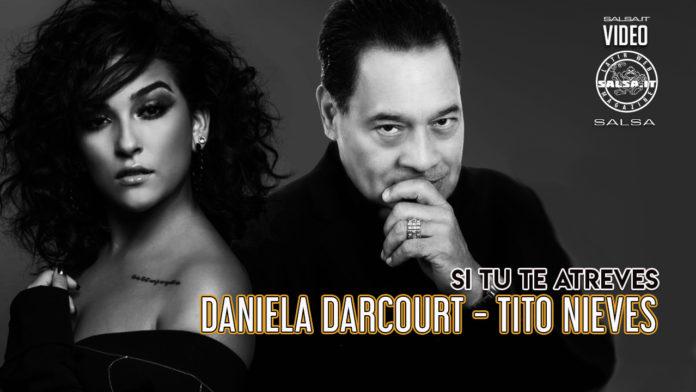 Tito Nieves ft. Daniela Darcourt - Si Tu Te Atreves (2021 Salsa official video)