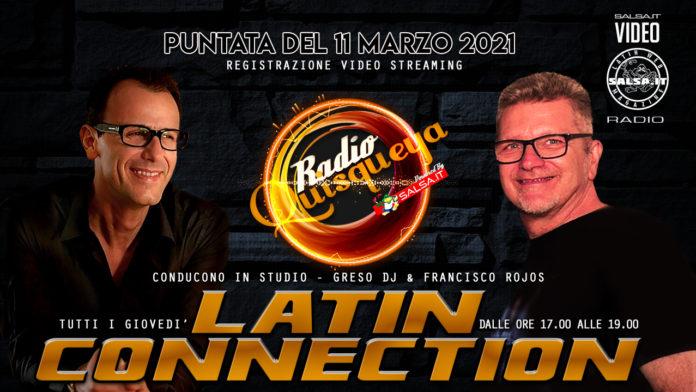 Latin Connection (Registrazione Video 11 Marzo 2021)