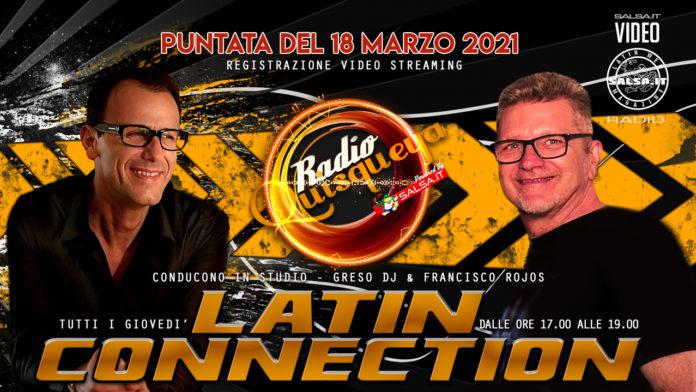 Latin Connection (Registrazione - Video 18 Marzo 2021)