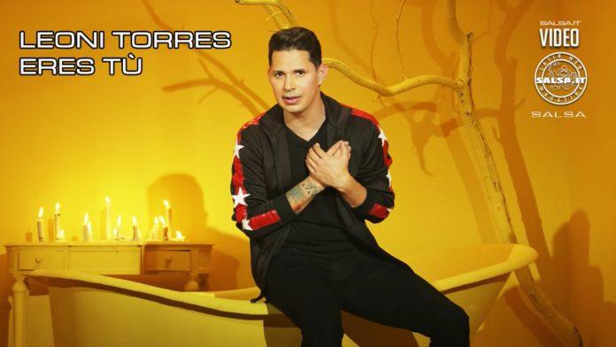 Leoni Torres - Eres Tu - Video