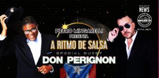 Pietro Mingarelli Presenta - A RITMO DE SALSA - SERATA SPECIALE COL MAESTRO DON PERIGNON