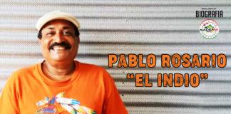 """Pablo Rosario """"El Indio"""" (2021 - Biografia)"""