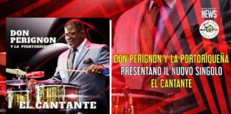 Don Perignon y La Puertorriqueña - El Cantante (2021 - News)