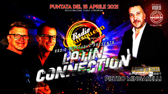 Latin Connection (Registrazione Video 15 Aprile 2021)