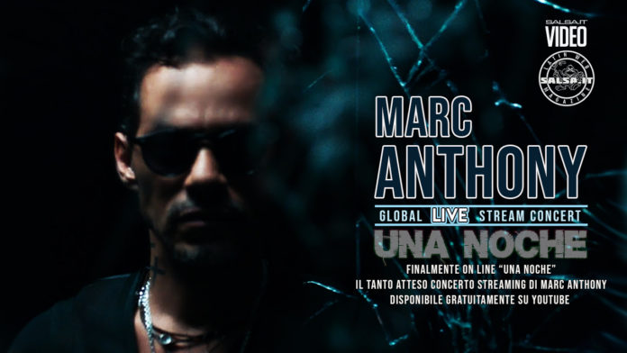Marc Anthony - Una Noche - Live concert in streaming Gratuito (2021 Salsa Video Concert)