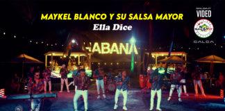 Ella Dice - Maykel Blanco y su Salsa Mayor (2021 Salsa official video)
