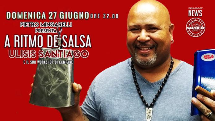 A Ritmo Di Salsa Presenta - Ulisis Santiago - (2021 News Salsa)