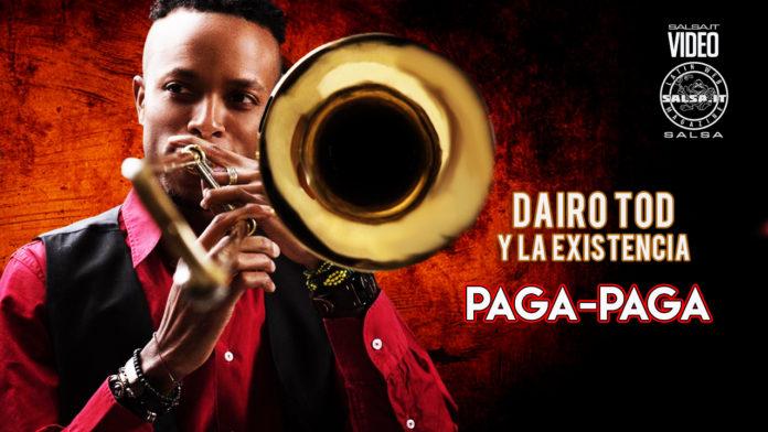 Dairo Todd y La Existencia - Paga Paga (2021 Timba official video)