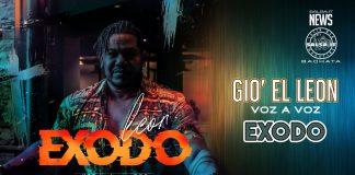 Giò el Leon - Voz a Voz - Exodo (2021 News Bachata)