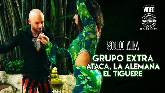 Grupo Extra, Ataca, La Alemana, El Tiguere - Solo Mia (2021 Bachata official video)