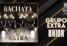 Grupo Extra - Union (2021 Nuovo Album Bachata)