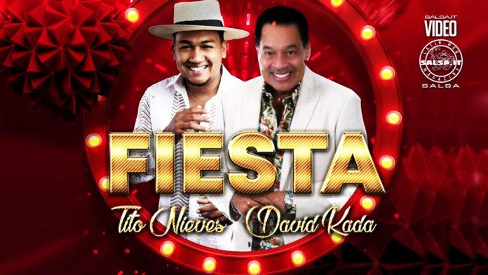 Tito Nieves & David Kada - Fiesta (2021 Salsa video Official)