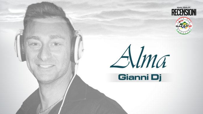 Gianni Dj - Alma (Recensioni 2021)