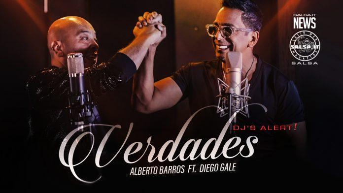 Alberto Barros, Diego Galè - Verdades (2021 Salsa official video)