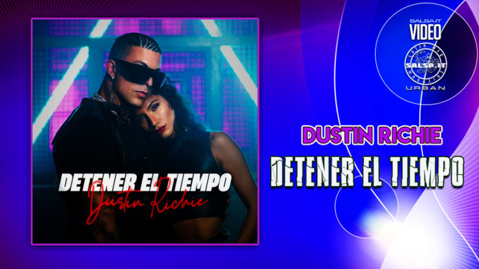 Dustin Richie - Detener el Tiempo (2021 Latin Urban official video)