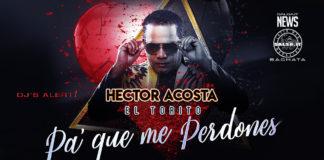 Hector Acosta El Torito - Pa' Que Me Perdonas (2021 bachata official video)