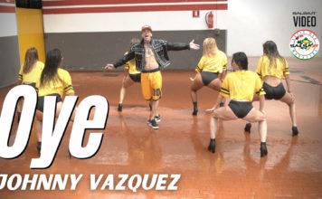 OYE - Johnny Vazquez (2021 Salsa official video)