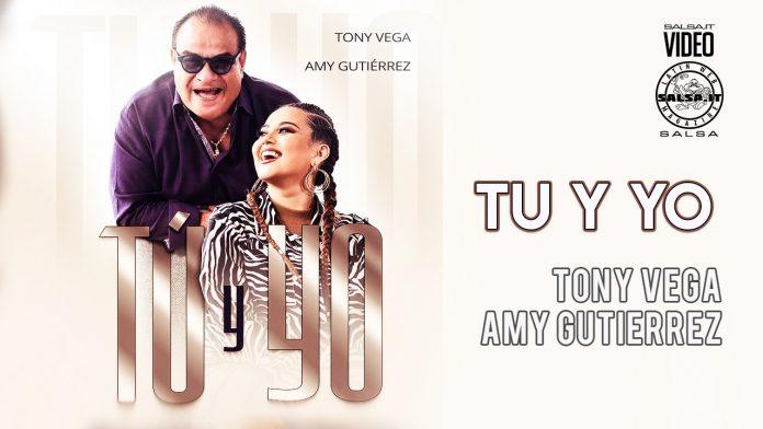 Tony Vega ft Amy Gutiérrez - Tu Y Yo (2021 Salsa official video)