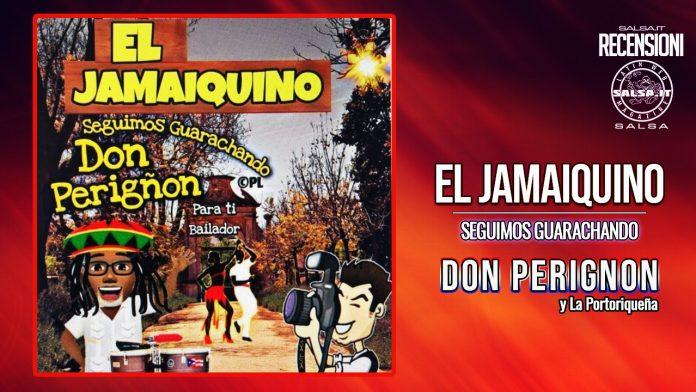 Don Perignon y La Portoriqueña - El Jamaiquino (2021 Salsa Recensioni)