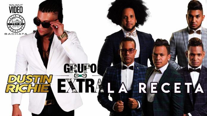 Grupo Extra, Dustin Richie - La Receta (2021 Bachata official video)
