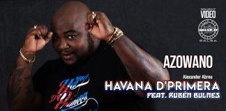 Havana D'Primera feat. Rubén Bulnes - Azowano (2021 timba official video)