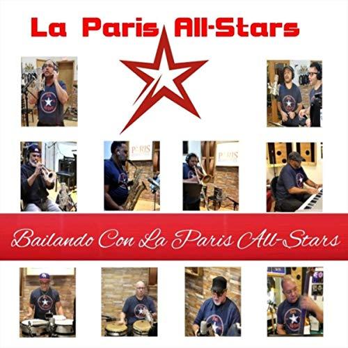 BAILANDO CON LA PARIS ALL STARS - BAILANDO CON LA PARIS ALL STARS - SINGLE