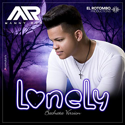 LONELY - LONELY (BACHATA VERSION)