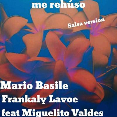 ME REHÚSO (SALSA VERSION) - ME REHÚSO (SALSA VERSION) – SINGLE