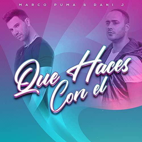 QUE HACES CON EL - QUE HACES CON EL - Single